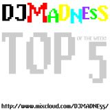 MADNESS TOP 5 - 5/7/12