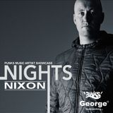 NIXON - GUEST MIX - PUNKS MUSIC ARTIST SHOWCASE - GEORGE FM NIGHTS WITH JAY BULLETPROOF