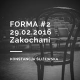 29.02.2016 Forma, Radio Jantar, Konstancja Śliżewska