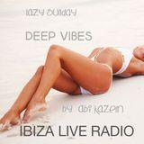 ABI KAZEM LAZY SUNDAY DEEP VIBES 17 IBIZA LIVE RADIO