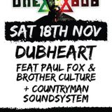 Dubheart, Paul Fox & Brother Culture & Countryman Sound System