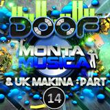 Doof - Monta Musica & UK Makina Mix - Part 14 - 2015