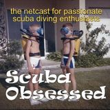 Scuba Obsessed Episode 192 - Jumping, Brain Washing and Learning