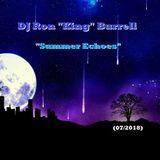 DJ Ron King Burrell - Summer Echoes (07-2018)
