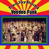 DeeJayBudd - Voodoo Funk