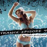 Trance Episode 4