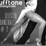 Rufftone Soundsystem - Selected Dancehall # 2