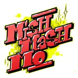 Mishmash Mo'! @ Radio NULA radio station - Show 036