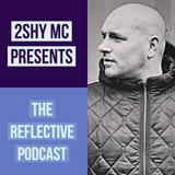 The Reflective Podcast - July 2019