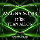 Dirk - Host Mix - MAGNA SONIS 021 (16th August 2017) on TM-Radio