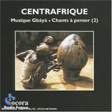 Music of the Gbaya - Songs for Reflection | Central Africa