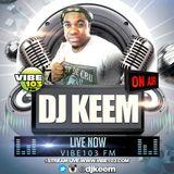 DJ Keem NYE mix on @VIBE103