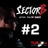 SectorB #02|Radio Show|TLIS Radio