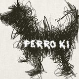 Perro Ki // Tropical Dog