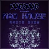 MAD House Radio Show 036 with Marcus Santoro