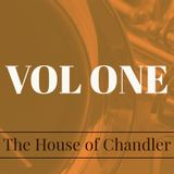 The House of Chandler Vol One 2019