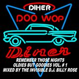 Remember Those Nights: Oldies But Goodies Vol. # 1: Mixed By The Invisible D.J. Billy Rose