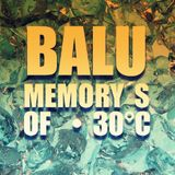 BALU - Memory`s of 30°c [ALENO MIX]