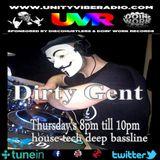 unity vibe radio show no.20 - Dj DirtyGent Live Tech House show