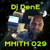 Dj DenE - MHiTH 029