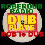 Roberdub Radio - Inna Reggae Dub Redemption