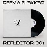 REF-001 R.E.E.V. & FL3KK3R - March 2018