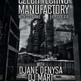 Czech Techno Manufactory with Dj Franke | Episode #14 : DJane Denysa
