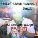 DJ Simon Hard - Chicks Gone Wilder Vol.3