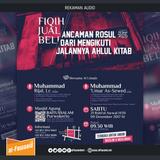 [Sesi 1] Ancaman Rasul Dari Mengikuti Jalannya Ahlul Kitab - Ust. Muhammad As-Sewed