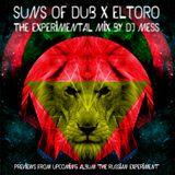 The Experimental Mix by DJ MESS - Suns of Dub x El Toro (PROMO) - BandCamp