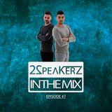2SpeakerZ - In The Mix #7