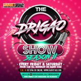 THE DRIGAO SHOW (Live Radio Show)w. guests : The (p)residents aka DRIGAO - NINETYTWO & KAIK