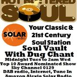 Solar Radio.com Soul Vault with Dug Chant broadcast 4/4/18 Tuesday Midnight to 2am Wednesday
