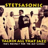 Stetsasonic - Talkin' All That Jazz (Dim's Respect For The Old School)