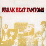 Freak Beat Fantoms | 60s Psychedelic