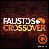 Fausto's Crossover Guestmix DJ A-Style