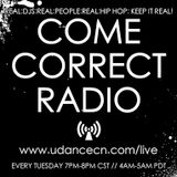 Come Correct Radio Episode 12 feat. The Fake Dj Caution, Nasty Nate and Mic Thaison