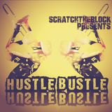 SCRATCHTHEBLOCK PRESENTS: HUSTLE BUSTLE (JAZZ-HOP SELECTION)