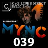 MYNC presents Cr2 Live & Direct Radio Show 039 [16/12/11]