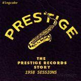 Prestigeous 1958 sessions