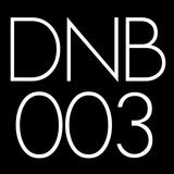 Drum & Bass - FEBRUARY 2013 (DNB003)