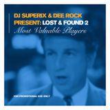DJ Superix & Dee Rock - Lost & found Volume 2
