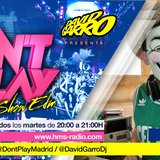 David Garro @ Dont Play Radioshow #021 Artista Invitado Xavy Row
