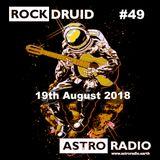 Rock Druid #49 - 18th August 2018