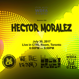 Hector Moralez @ WDFA Session 24 - July 30 2017
