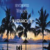 tropica sentimentos silverback dj