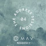 The Address Sessions x MAV Music #4