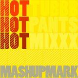 Hot TUB Hot PANTS Hot Electro MIX