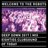 """""""Welcome To The Robots"""" special current music mix referring to 80s clubsounds"""