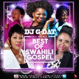 NEW BEST OF SWAHILI GOSPEL MIX vol 1 [Christina Shusho,Gloria Muliro,Janet Otieno,Mercy Masika}